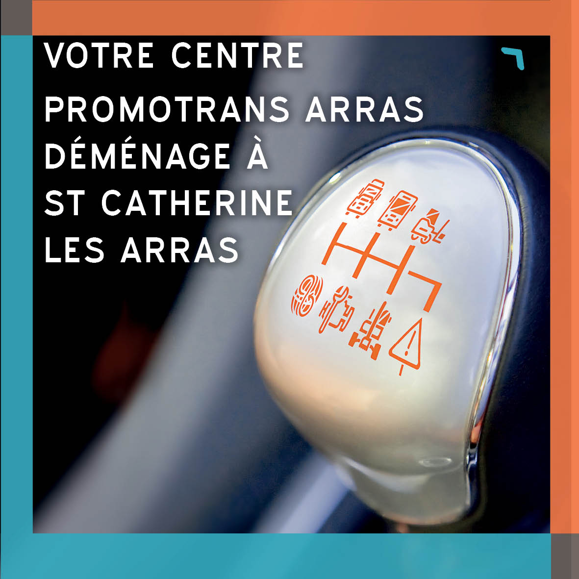 DÉMÉNAGEMENT DU CENTRE PROMOTRANS ARRAS